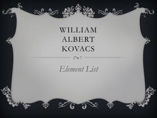 William  Albert Kovacs