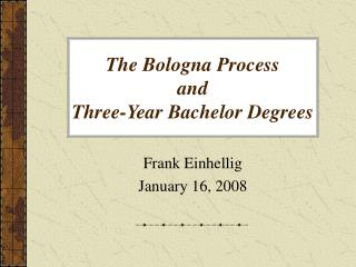 The Bologna Process and Three-Year Bachelor Degrees