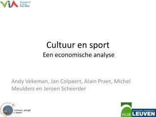 Cultuur en sport  Een economische analyse