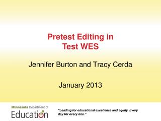 Pretest Editing in Test WES
