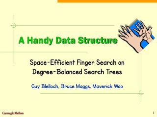 A Handy Data Structure