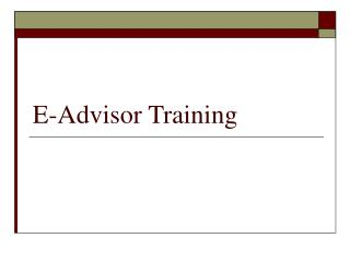 E-Advisor Training
