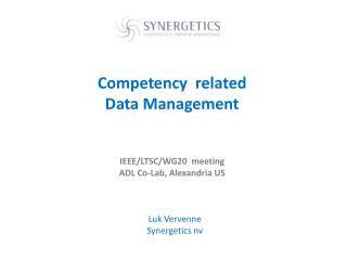Competency   related  Data  Management IEEE/ LTSC /WG20  meeting ADL  Co-Lab, Alexandria US