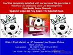 Real Madrid vs UD Levante LIVE STREAM ONLINE