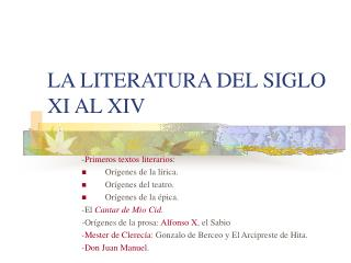 LA LITERATURA DEL SIGLO XI AL XIV