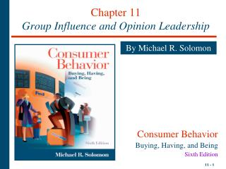 Chapter 11 Group Influence and Opinion Leadership
