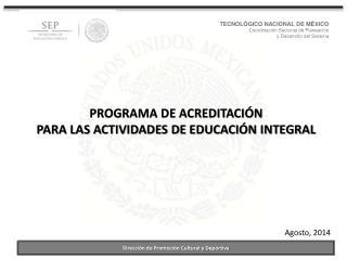 TECNOLÓGICO NACIONAL DE MÉXICO Coordinación Sectorial de Planeación y Desarrollo del Sistema