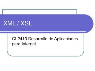 XML / XSL