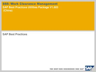 888:  Work Clearance Management SAP Best Practices Utilities Package V1.603  (China)
