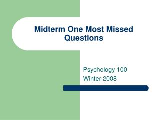 Midterm One Most Missed Questions