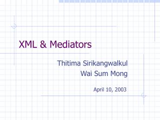XML & Mediators