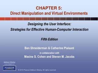 CHAPTER 5: Direct Manipulation and Virtual Environments