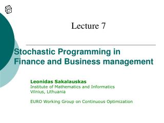 Stochastic Programming in  Finance and Business management