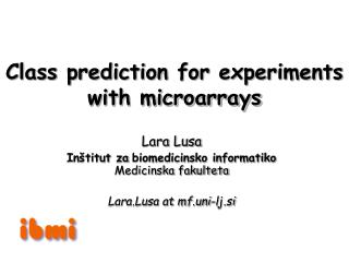 Class prediction for experiments with microarrays
