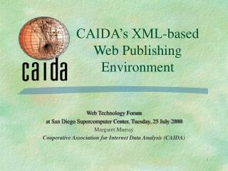 CAIDA's XML-based Web Publishing Environment
