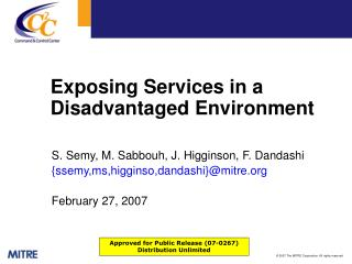 Exposing Services in a Disadvantaged Environment