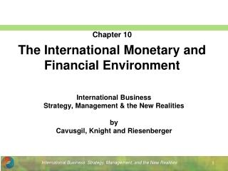 Chapter 10 The International Monetary and Financial Environment