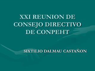 XXI REUNION DE CONSEJO DIRECTIVO DE CONPEHT