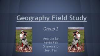 Geography Field Study
