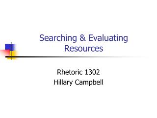 Searching & Evaluating Resources
