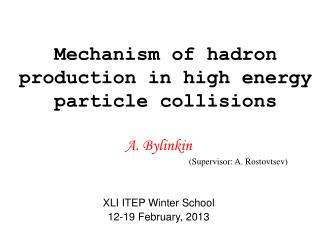Mechanism of hadron production in high energy particle collisions