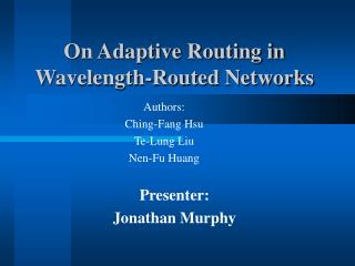 On Adaptive Routing in Wavelength-Routed Networks