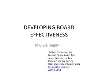 DEVELOPING BOARD  EFFECTIVENESS