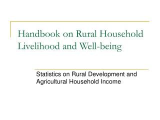Handbook on Rural Household Livelihood and Well-being