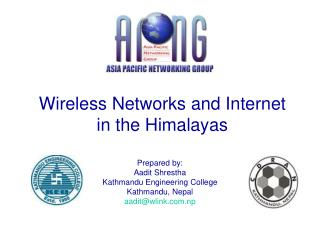 Wireless Networks and Internet in the Himalayas