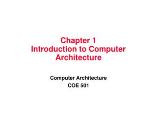Chapter 1 Introduction to Computer Architecture