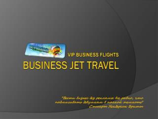 BUSINESS JET TRAVEL