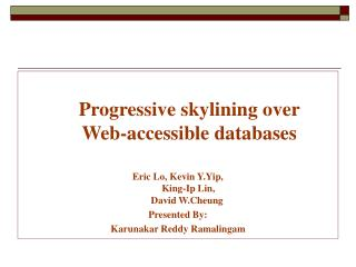 Progressive skylining over  Web-accessible databases