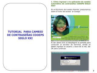 TUTORIAL  PARA CAMBIO DE CONTRASE�AS COOEPS SIGLO XXI