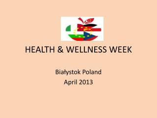HEALTH & WELLNESS WEEK