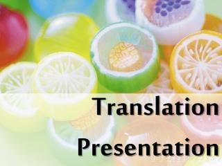 Translation Presentation