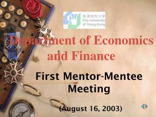 First Mentor-Mentee Meeting (August 16, 2003)