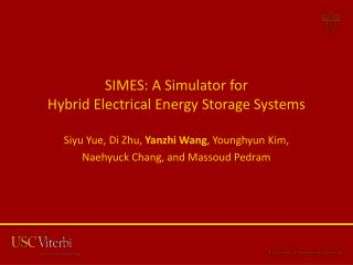 SIMES: A Simulator  for Hybrid  Electrical Energy Storage Systems