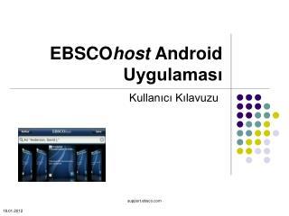EBSCO host  Android  Uygulaması