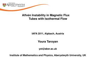Alfvén  Instability in  Magnetic Flux Tubes with Isothermal Flow