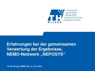 Erfahrungen bei der gemeinsamen Verwertung der Ergebnisse,  NEMO-Netzwerk  NEPOSYS