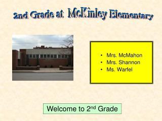 Mrs. McMahon Mrs. Shannon Ms. Warfel