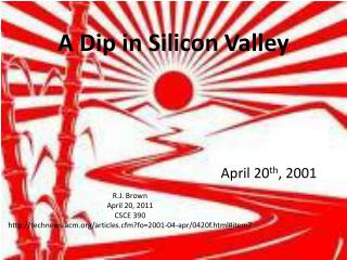 A Dip in Silicon Valley