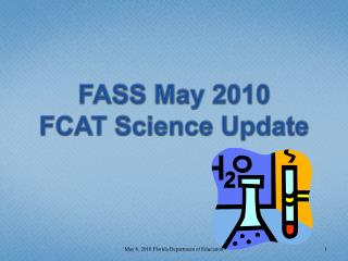 FASS May 2010 FCAT Science Update