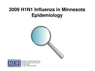 2009 H1N1 Influenza in Minnesota  Epidemiology