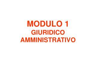 MODULO 1 GIURIDICO AMMINISTRATIVO