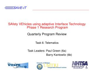 Task 6: Telematics Task Leaders: Paul Green (6a)