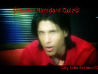  Bashir  Hamdard  Quiz 