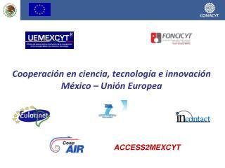 Cooperación en ciencia, tecnología e innovación México – Unión Europea