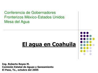 Conferencia de Gobernadores Fronterizos M xico-Estados Unidos Mesa del Agua