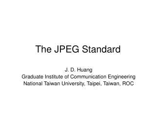 The JPEG Standard